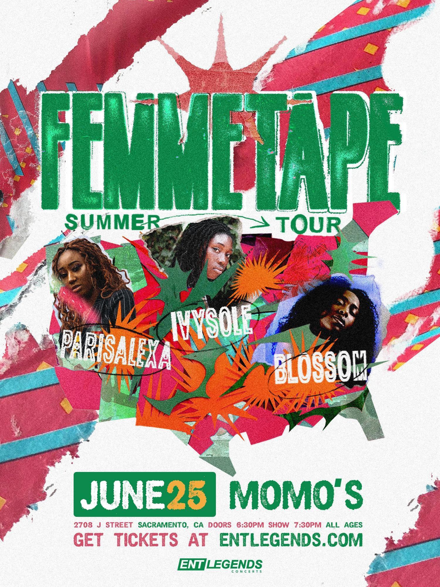 Ivy Sole, Blossom, & Parisalexa: The FEMMETAPE Tour