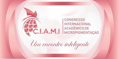 CIAMI - Congresso Internacional Acadêmico de Micropigmentação ingressos