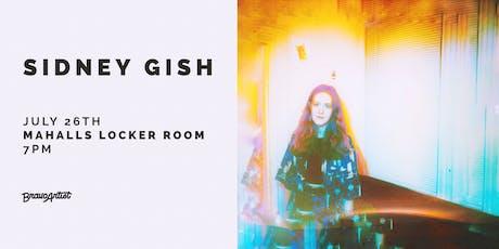 Sidney Gish tickets