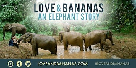Love & Bananas: An Elephant Story tickets