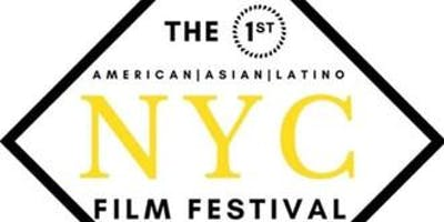 THE AMERICAN ASIAN LATINO FILM FESTIVAL NYC MAY 22ND 2:45 TO 4:45