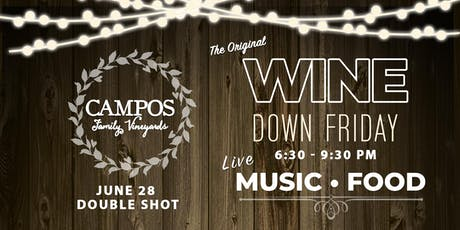 Wine Down Friday - Double Shot tickets