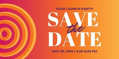 Soar Launch Party!