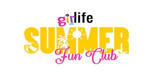 Girlife Summer Fun Club