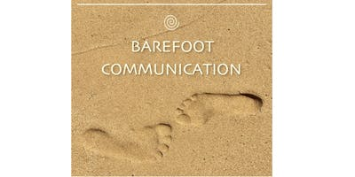 Barefoot Communication Empathy Training ~ Yes Empathy is a Learnable Skill!