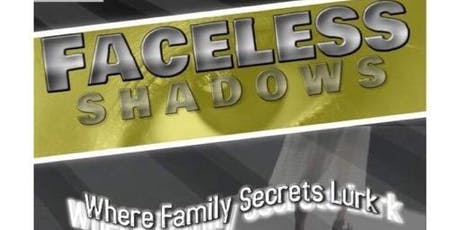 Advertisement at The Faceless Shadows Movie Premiere tickets