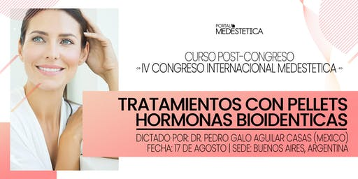 Curso de Tratamientos con Pellets - Hormonas Bioidénticas