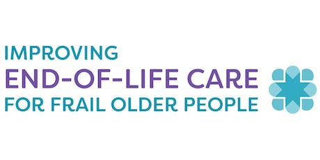 Improving End-of-Life Care for Frail Older People Conference - Hervey Bay tickets