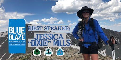 "Guest Speaker: Jessica ""Dixie"" Mills"