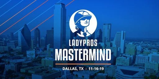 LADYPROS - Dallas Home Services Mastermind