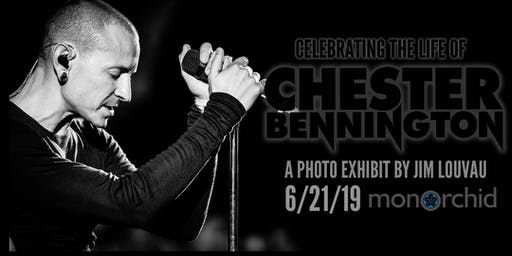 "Opening: ""Celebrating the Life of Chester Bennington"" by Jim Louvau"