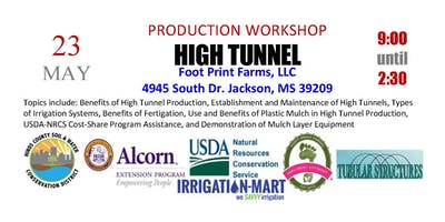 High Tunnel Production Workshop