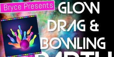 Glow Drag Show and Bowling