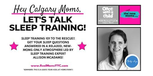 "*REAL* Moms YYC presents Allison McAdam & ""Let's talk sleep training""!"
