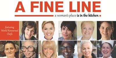 A Fine Line --   Film, Food & Female Heroes in Willamette Valley