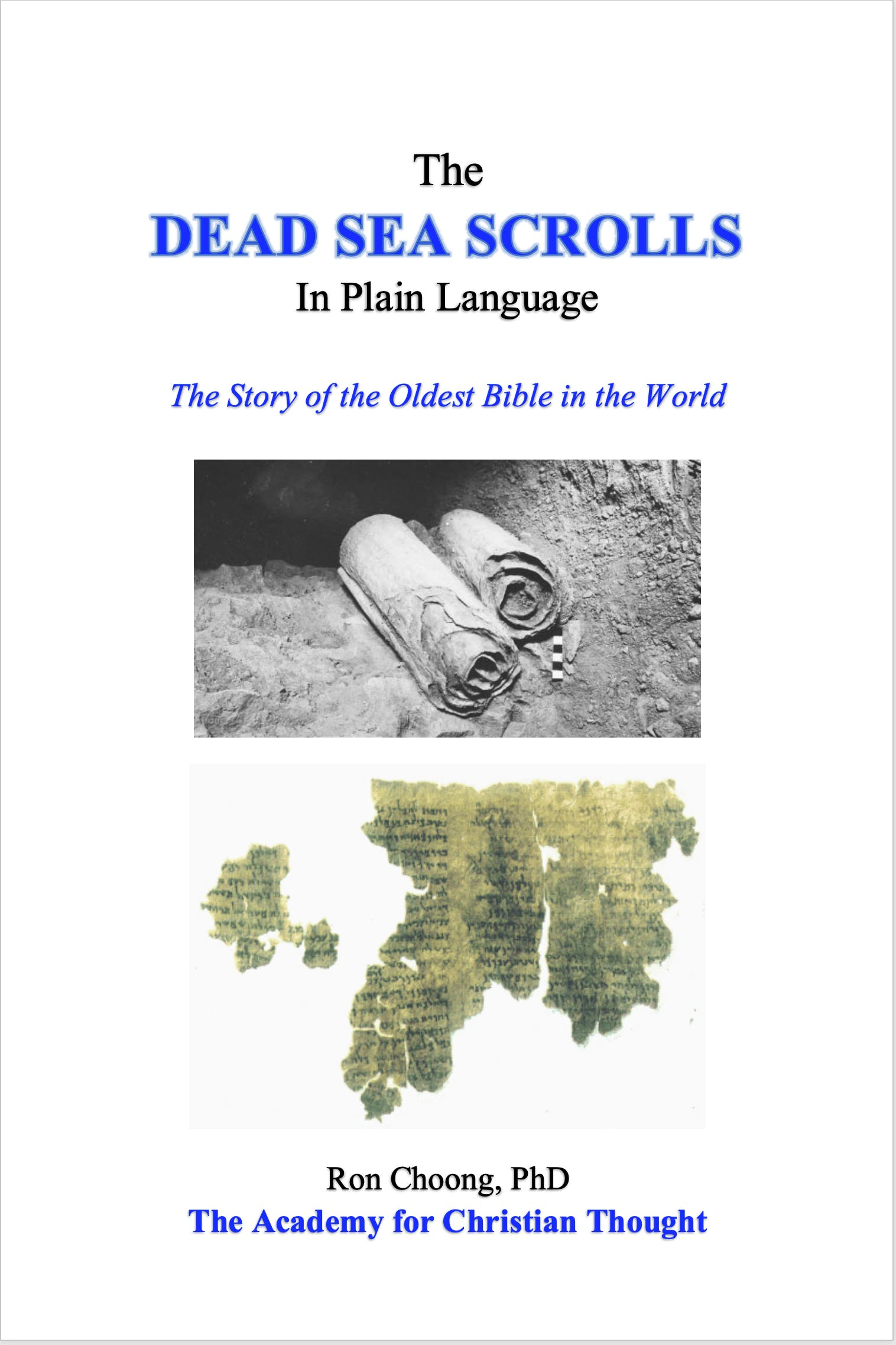 The Dead Sea Scrolls in Plain Language