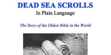 The Dead Sea Scrolls in Plain Language tickets