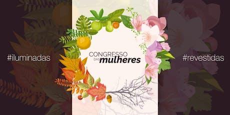 Congresso das Mulheres #iluminadas e #revestidas bilhetes