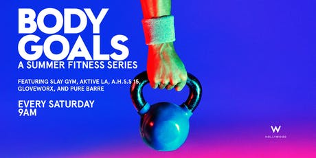 BODY GOALS - A SUMMER FITNESS SERIES tickets
