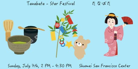 "Tanabata - Tea Ceremony & Japanese Traditional Dance ""Buyo"" tickets"