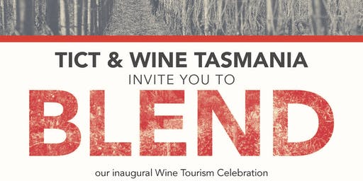 Blend: Tourism + Wine Celebration