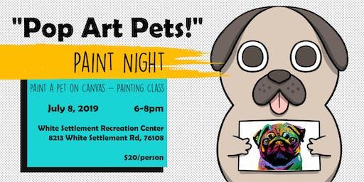 """""""Pop Art Pets!"""" - Paint a Pet on Canvas - Painting Class"""