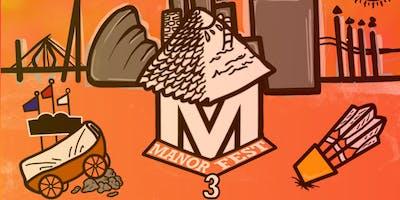 Manor Fest 3