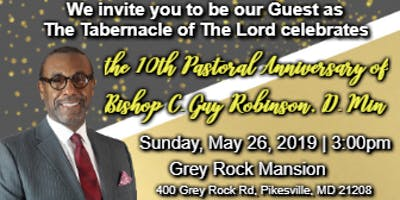 10th Year Celebration Gala - Bishop C. Guy Robinson