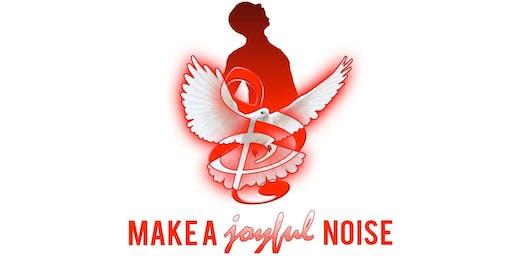 Make A Joyful Noise 25th Anniversary Reunion