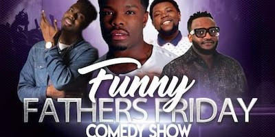 FUNNY FATHERS COMEDY SHOW