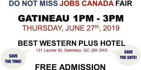 Gatineau Job Fair - June 27th, 2019 tickets