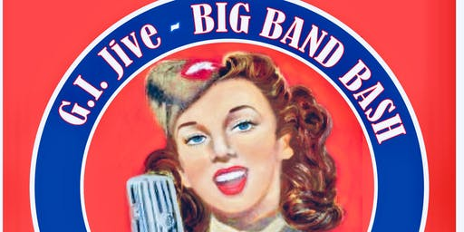 G.I. JIVE-Big Band Bash - 1940's Style