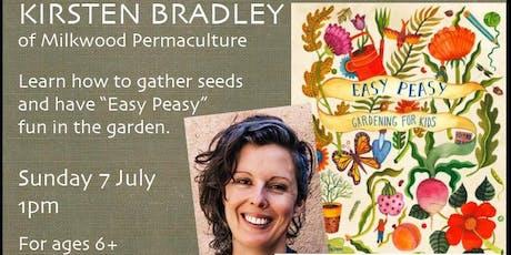 Gardening Fun & Crafts with Kirsten Bradley tickets