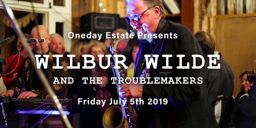 Oneday Estate Presents: Xmas in July with Wilbur Wilde & The Troublemakers