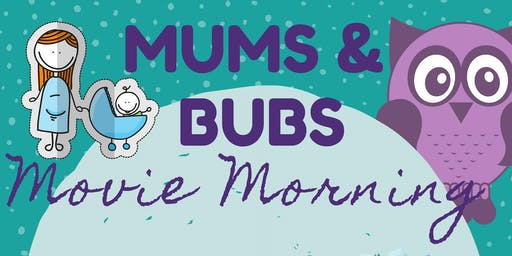 Mums & Bubs Movie Morning - Ulladulla Library
