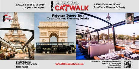 SMGlobal Catwalk - PARIS - 6 COURSE GOURMET DINNER; CITY TOUR; VIP PARTY - 9.27.19 tickets