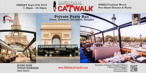 SMGlobal Catwalk - PARIS - 6 COURSE GOURMET DINNER; CITY TOUR; VIP PARTY - 9.27.19