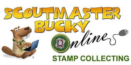 Scoutmaster Bucky Online - Stamp Collecting Merit Badge -  Online Class 2019-07-10 - Scouts BSA tickets