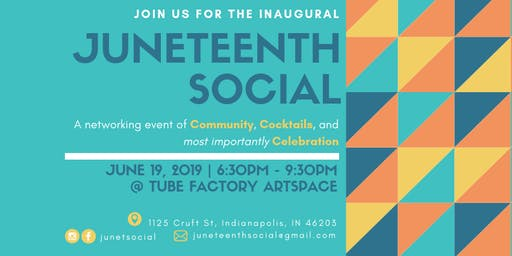 The Inaugural Juneteenth Social