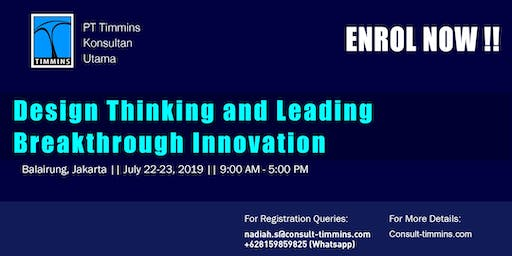 Design Thinking and Leading Breakthrough Innovation in Jakarta
