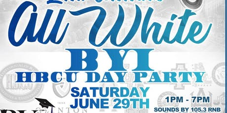BYI - 2nd ANNUAL ALL WHITE DAY PARTY w/DJ STACY BLACKMAN tickets