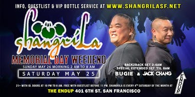 ShangriLa AFTER-HOURS - Saturday May 25 - Memorial Day Weekend w/ Jack Chang + Bugie