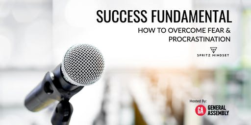 SUCCESS FUNDAMENTAL | How to overcome fear and procrastination