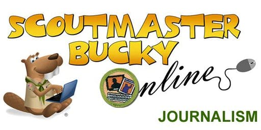 Scoutmaster Bucky Online - Journalism Merit Badge -  Online Class 2019-07-24 - Scouts BSA