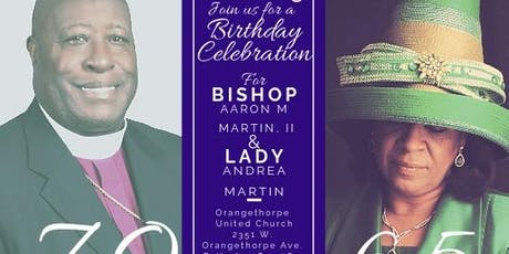 A Birthday Celebration for Bishop Aaron & Lady Andrea Martin tickets
