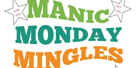 Manic Monday Mingles tickets