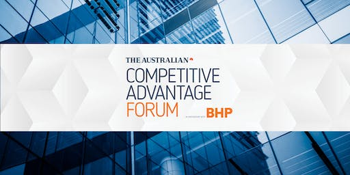 The Australian's Competitive Advantage Forum in Partnership with BHP, 2 July 2019
