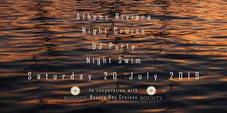 Athens Riviera Night Cruise & DJ Party! tickets