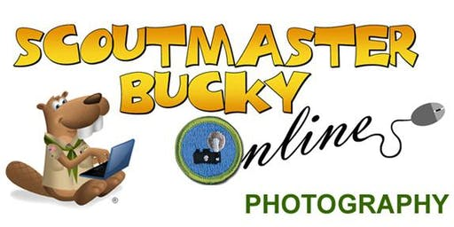 Scoutmaster Bucky Online - Photography Merit Badge -  Online Class 2019-09-16 - Scouts BSA