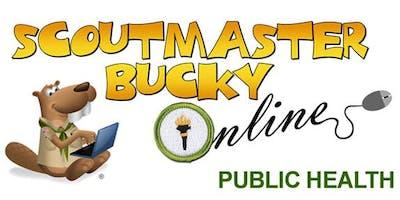 Scoutmaster Bucky Online - Public Health Merit Badge - 2019-09-26 - Scouts BSA